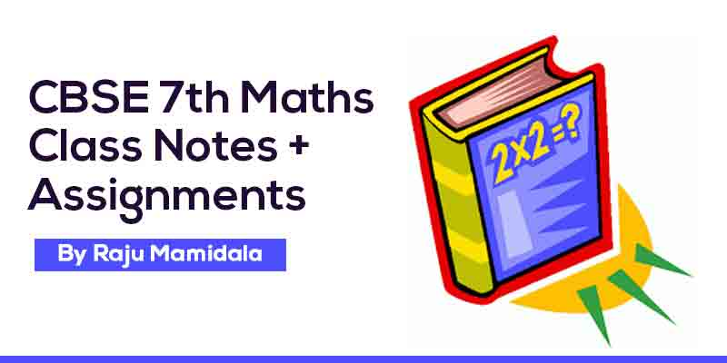 Class VII CBSE Maths  Complete Material along with Assignments