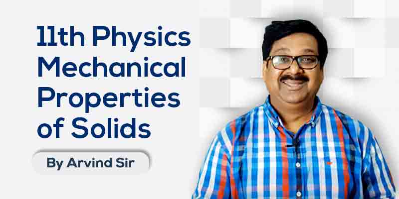 11th Physics: Ch. 9: Mechanical Properties of Solids