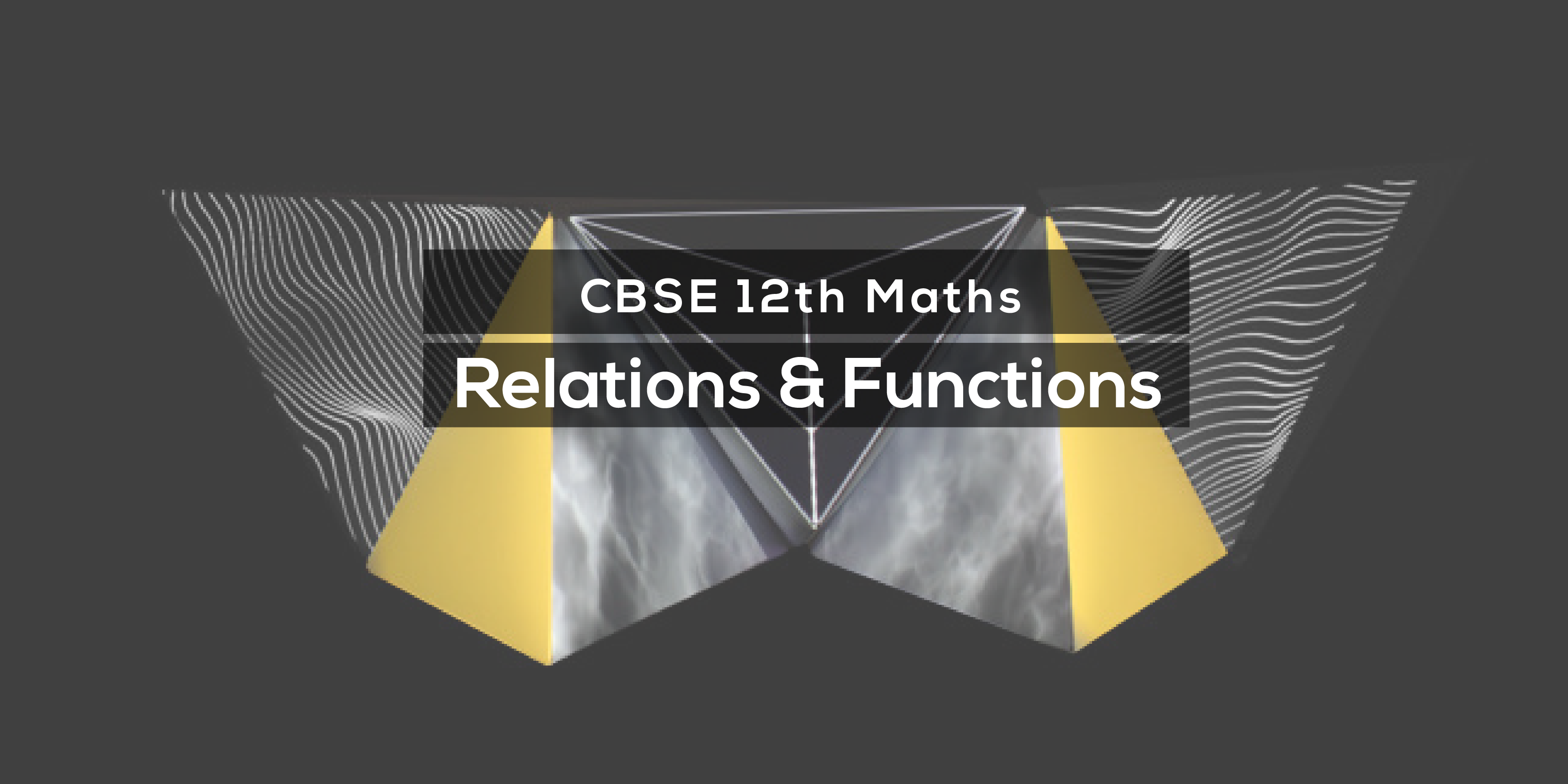 Relations & Functions