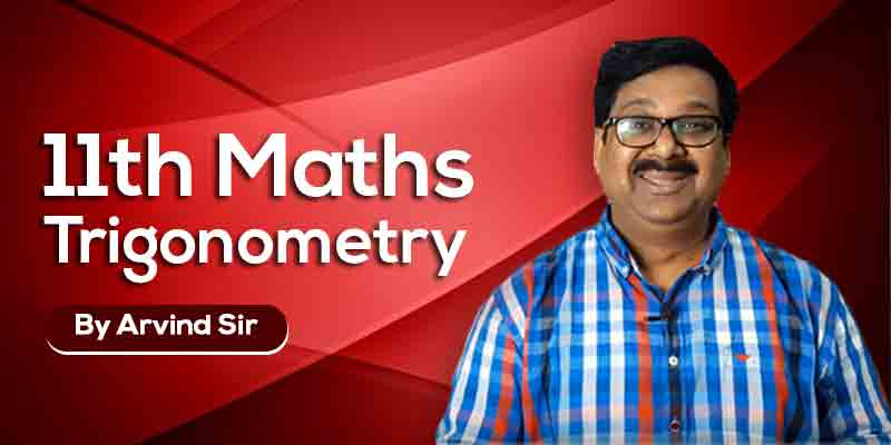 11th Maths: Ch. 3: Trigonometry