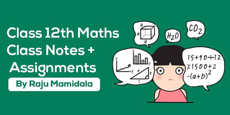 Class XII Maths  Complete Material ( Integrated Syllabus)