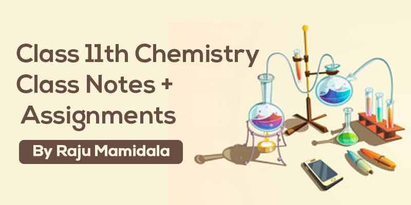 Class XI Chemistry  Complete Material ( Integrated Syllabus)