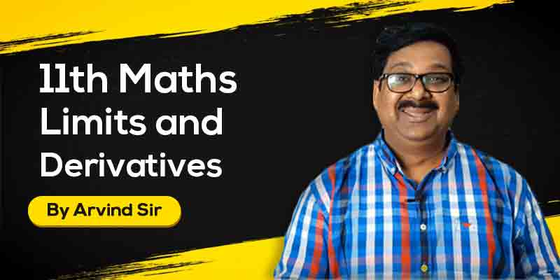 11th Maths: Ch. 13: Limits and Derivatives