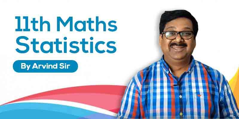 11th Maths: Ch. 15: Statistics