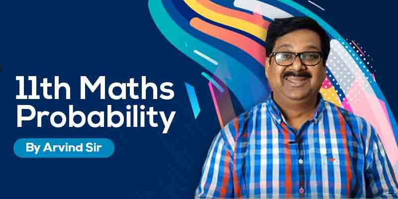 11th Maths: Ch. 16: Probability