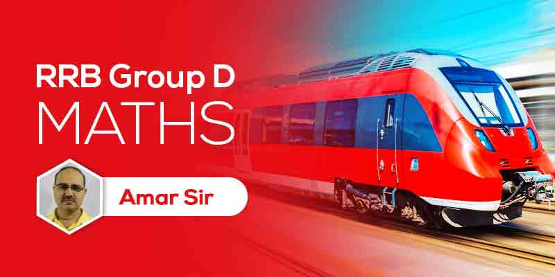 RRB Group D: Mathematics