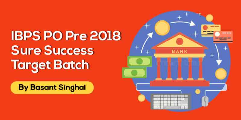 IBPS PO Pre2018 Sure Success Target Batch