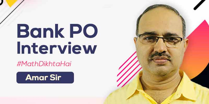 Interview for Bank PO - Specially