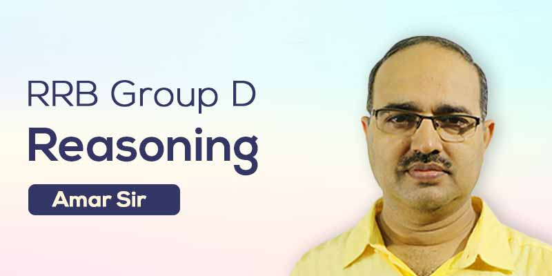 RRB Group D: Reasoning