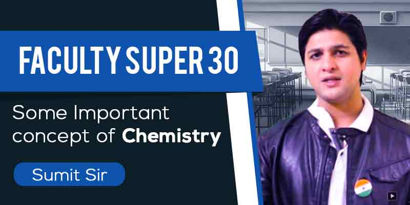 Class 12th | Some Important concepts of Chemistry