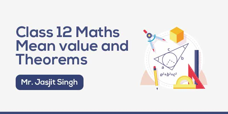Mean value and theorems